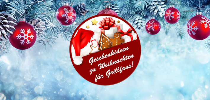 Weihnachtsgeschenke fuer Grillfans